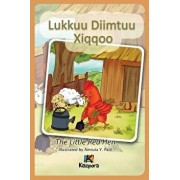 Lukkuu Diimtuu Xiqqoo - The Little Red Hen - Afaan Oromo Children's Book, Paperback/Kiazpora