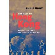 The Fall of Hong Kong: Britain, China, and the Japanese Occupation