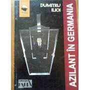 Azilant In Gemania - Dumitru Ilioi