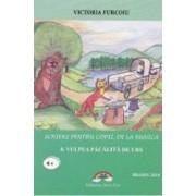Scrieri pentru copii de la bunica Vol.8 Vulpea pacalita de urs - Victoria Furcoiu