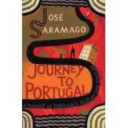 Journey to Portugal by Jose Saramago