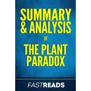 Summary & Analysis of the Plant Paradox, Paperback