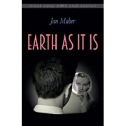 Earth as It Is, Paperback/Jan Maher