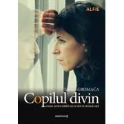 Copilul divin/Tatjana Gromaca