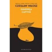 Gandirea captiva - Czeslaw Milosz