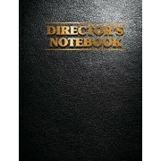 Director's Notebook: Film Notebook for Director, Filmmakers, Animators with Creative Project (8.5x11 120pages Leather Paper Cover), Paperback/4u Journals