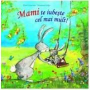 Mami te iubeste cel mai mult - Eleni Livanios Susanne Lutje