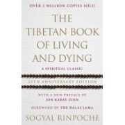 Tibetan Book of Living and Dying - A Spiritual Classic from One of the Foremost Interpreters of Tibetan Buddhism to the West (9781846045387)