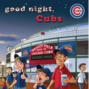 Good Night, Cubs, Hardcover/Brad M. Epstein