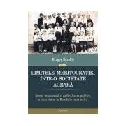 Limitele meritocratiei intr-o societate agrara. Somaj intelectual si radicalizare politica a tineretului in Romania interbelica