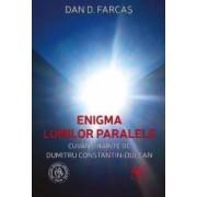 Enigma lumilor paralele - Dan D. Farcas