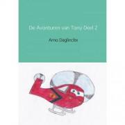 De Avonturen van Tony Deel 2 - Arno Daglinckx