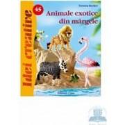 Idei creative 45 - Animale exotice din margele - Torsten Becker