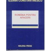 Romana pentru afaceri/Ileana Constantinescu