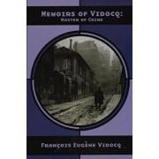 Memoirs of Vidocq: Master of Crime, Paperback/Francois Eugene Vidocq
