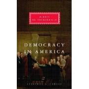Democracy in America, Hardcover/Alexis De Tocqueville