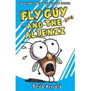 Fly Guy and the Alienzz, Hardcover/Tedd Arnold