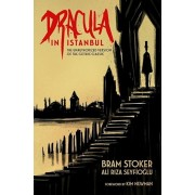 Dracula in Istanbul: The Unauthorized Version of the Gothic Classic, Paperback