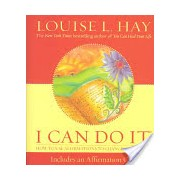 I Can Do it - How to Use Affirmations to Change Your Life (Hay Louise)(Cartonat) (9781401902193)