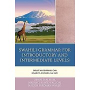 Swahili Grammar for Introductory and Intermediate Levels by Oswald ...