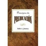 Principios de Predicacion Aeth: Principles of Preaching Spanish, Paperback/Jimenez Pablo a.