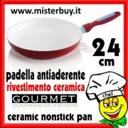 PADELLA ANTIADERENTE NANO CERAMICA GOURMET 24