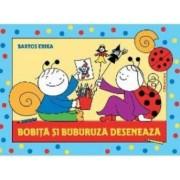 Bobita si Buburuza deseneaza - Bartos Erika