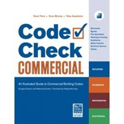 Code Check Commercial: An Illustrated Guide to Commercial Building Codes, Paperback/Redwood Kardon
