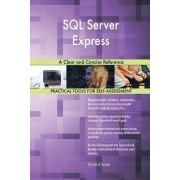 SQL Server Express a Clear and Concise Reference