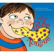 A Bad Case of Tattle Tongue, Paperback/Julia Cook