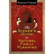 The Sinner's Guide to Natural Family Planning, Paperback