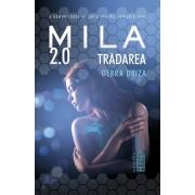 Mila 2.0. Tradarea (eBook)