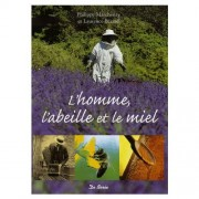 Lubéron Apiculture L'homme, l'abeille et le miel, de Philippe Marchenay