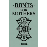 Don'ts for Mothers, Hardcover
