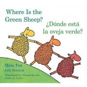 Donde Esta La Oveja Verde'/Where Is the Green Sheep', Hardcover/Mem Fox