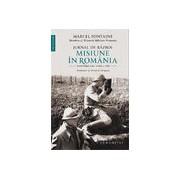 Jurnal de razboi: Misiune in Romania,noiembrie 1916-1918