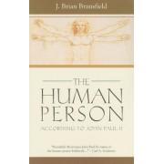 The Human Person: According to John Paul II, Paperback