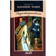 Alexandre Dumas - Dupa douazeci de ani Volumul 2