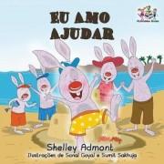 Eu Amo Ajudar: I Love to Help- Brazilian Portuguese Book for Kids (Portuguese), Paperback