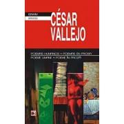 Poemas humanos - Poemas en prosa / Poeme umane - Poeme in proza/Cesar Vallejo