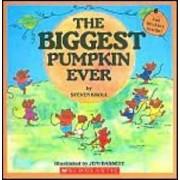 The Biggest Pumpkin Ever 'With Foil Stickers', Paperback/Steven Kroll