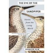 The Eye of the Sandpiper: Stories from the Living World, Paperback