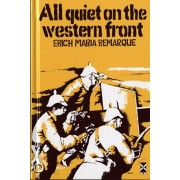 All Quiet on the Western Front, Hardback/Erich Maria Remarque