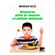 Stimularea poftei de mancare cu plantele medicinale