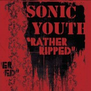 Sonic Youth - Rather Ripped (0602498783023) (1 CD)