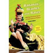 Bananas, Beaches and Bases: Making Feminist Sense of International Politics, Paperback