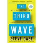 The Third Wave: An Entrepreneur's Vision of the Future, Paperback/Steve Case