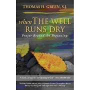 When the Well Runs Dry by Thomas H. Green