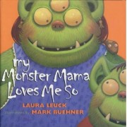 My Monster Mama Loves Me So, Paperback