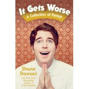It Gets Worse: A Collection of Essays, Paperback